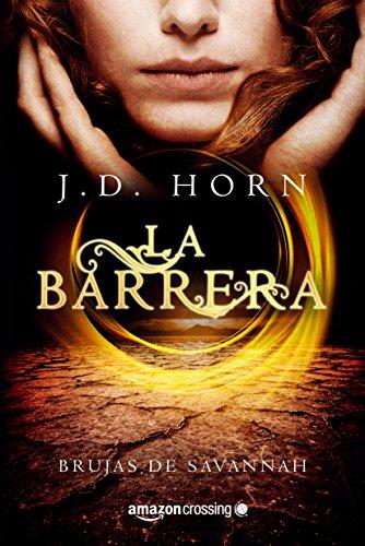 La barrera por J.D. Horn