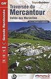 echange, troc FFRandonnée - Traversée du Mercantour : Vallée des Merveilles