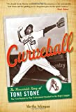 Image of Curveball: The Remarkable Story of Toni Stone the First Woman to Play Professional Baseball in the Negro League