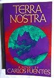 Terra Nostra (0374514143) by Fuentes, Carlos