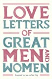 img - for Love Letters of Great Men and Women book / textbook / text book