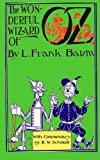 Image of The Wonderful Wizard of Oz: With Commentary by R.W. Schmidt
