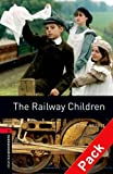 Edith Nesbit Oxford Bookworms Library: Stage 3: The Railway Children Audio CD Pack: 1000 Headwords (Oxford Bookworms ELT)