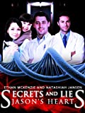 Secrets and Lies - (A Medical Suspense Thriller Novel) (Jason's Heart Series - Book #1)
