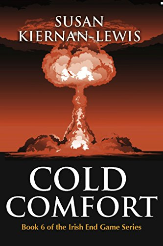 Cold Comfort (The Irish End Games Book 6)