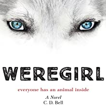 Weregirl Audiobook by C. D. Bell Narrated by Elizabeth Evans