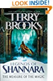 The Measure of the Magic: Legends of Shannara (Pre-Shannara: Legends of Shannara Book 2)