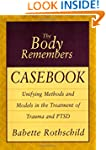 Body Remembers Casebook