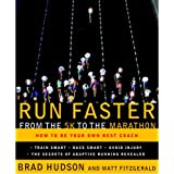 Run Faster from the 5k to the Marathon: How to Be Your Own Best Coachby Matt Fitzgerald