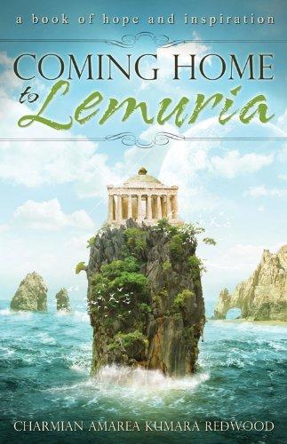 Coming Home To Lemuria by Charmian Amarea Kumara Redwood (2013-04-01)