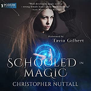 Schooled in Magic Audiobook