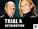 Trial & Retribution: Ghost Train: Volume XXI, Episode 1
