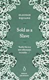Sold as a Slave (Penguin Great Journeys) (0141025441) by Equiano, Olaudah