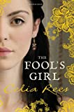 Celia Rees The Fool's Girl