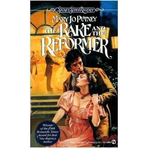 The Rake and the Reformer (Super Regency, Signet)