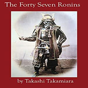 The Forty-Seven Ronins | [Takashi Takamia]