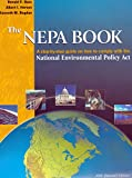 img - for The Nepa Book: A Step-By-Step Guide on How to Comply with the National Environmental Policy ACT book / textbook / text book