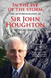 In the Eye of the Storm: The Autobiography of Sir John Houghton (0745955843) by Houghton, John