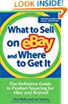What to Sell on eBay and Where to Get...