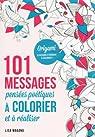 101 messages Pensées poétiques à colorier et à réaliser par Legris