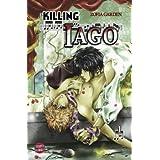"Killing Iago, Band 1von ""Zofia Garden"""