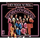 Hey Rock N' Roll The Very Best Of Showaddywaddy