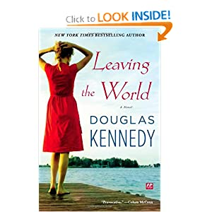 Leaving the World: A Novel