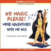 No Magic Please! More Adventures of Ms Wiz | Terence Blacker