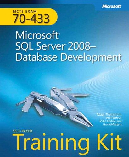 Self-Paced Training Kit (Exam 70-433) Microsoft SQL...