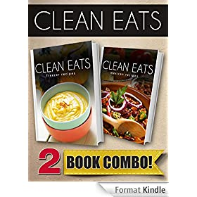 Freezer Recipes and Mexican Recipes: 2 Book Combo (Clean Eats) (English Edition)