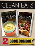 Freezer Recipes and Mexican Recipes: 2 Book Combo (Clean Eats)