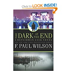 The Dark at the End (Repairman Jack) by F. Paul Wilson