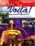Voila: A Course in French for Adult B...