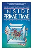 Inside Prime Time (0394737873) by Gitlin, Todd