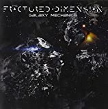 Galaxy Mechanics by Fractured Dimension