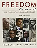 Freedom on My Mind & Bedford Glossary for U.S. History (1457646285) by Gray White, Deborah