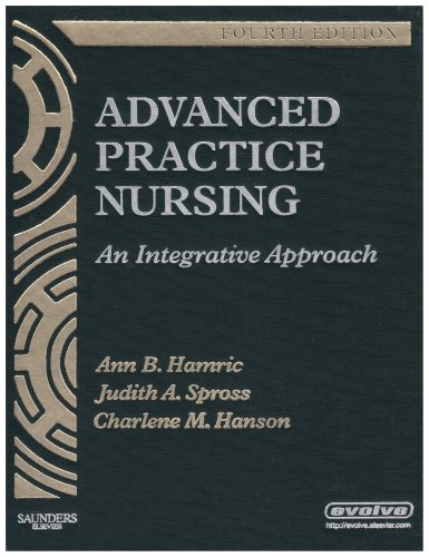 Advanced Practice Nursing: An Integrative Approach, 4e