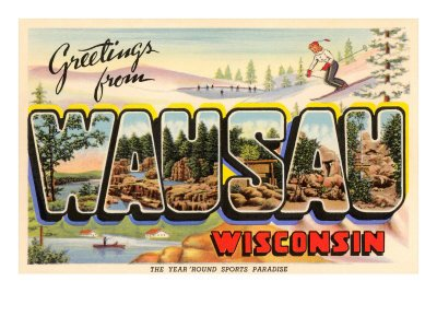 Greetings from Wausau Poster