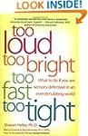 Too Loud Too Bright Too Fast Too Tigh...