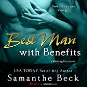 Best Man with Benefits | [Samanthe Beck]
