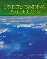 Understanding Psychology Casebound by Morris
