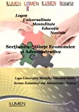 img - for Logos Universalitate Mentalitate Educatie Noutate: Sectiunea Stiinte Economice si Administrative (Lumen International Conference 2011) (Volume 4) (Romanian Edition) book / textbook / text book