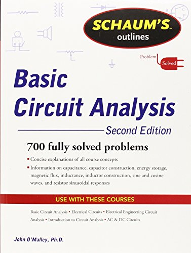 Schaum s outline of theory and problems of basic circuit analysis