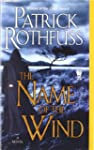 Name of the Wind:  The Kingkiller Chr...
