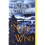 Name of the Wind:  The Kingkiller Chronicle: Day Oneby Patrick Rothfuss