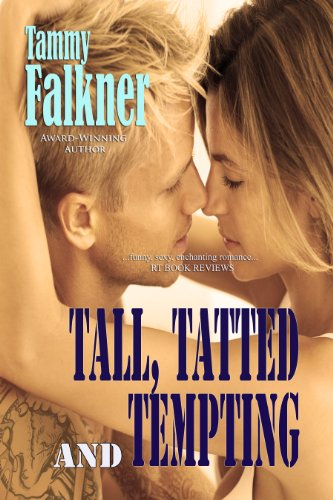 Tall, Tatted, and Tempting (The Reed Brothers) by Tammy Falkner