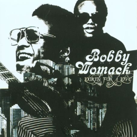 Bobby Womack - Looking for a Love - Zortam Music