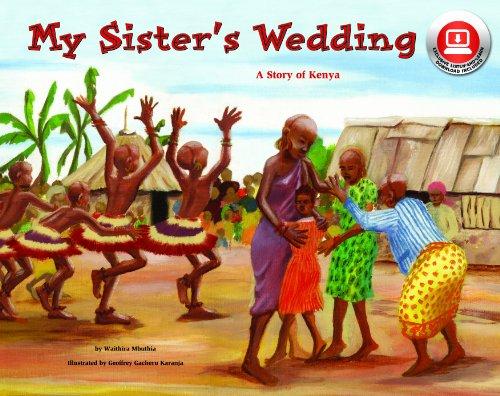 My Sister's Wedding: A Story of Kenya (Make Friends Around the World)