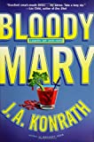 Bloody Mary (Jack Daniels Mysteries) (1401300898) by Konrath, J. A.
