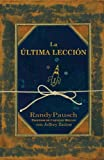 img - for La  ltima lecci n + DVD (Spanish Edition) book / textbook / text book
